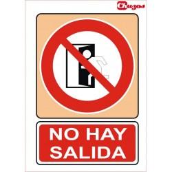 SEÑAL NO HAY SALIDA PVC 21 X 29,7 CM