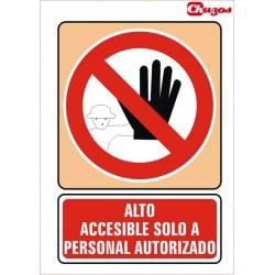 SEÑAL ALTO ACCESIBLE SOLO A PERSONAL AUTORIZADO PVC 21 X 29,7 CM