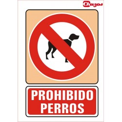 SEÑAL PROHIBIDO PERROS PVC 21 X 29,7 CM