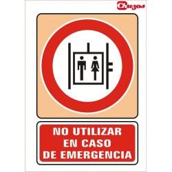 SEÑAL NO UTILIZAR EN CASO DE EMERGENCIA PVC 21 X 29,7 CM