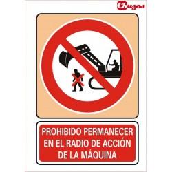 SEÑAL PROHIBIDO PERMANECER EN EL RADIO DE ACCION PVC 21 X 29,7 CM