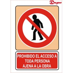 SEÑAL PROHIBIDO EL ACCESO A TODA PERSONA AJENA A LA OBRA PVC 21 X 29,7 CM