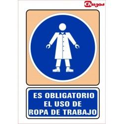 SEÑAL ES OBLIGATORIO EL USO DE ROPA DE TRABAJO PVC 21 X 29,7 CM