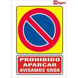 SEÑAL PROHIBIDO APARCAR AVISAMOS GRUA PVC 21 X 29,7 CM